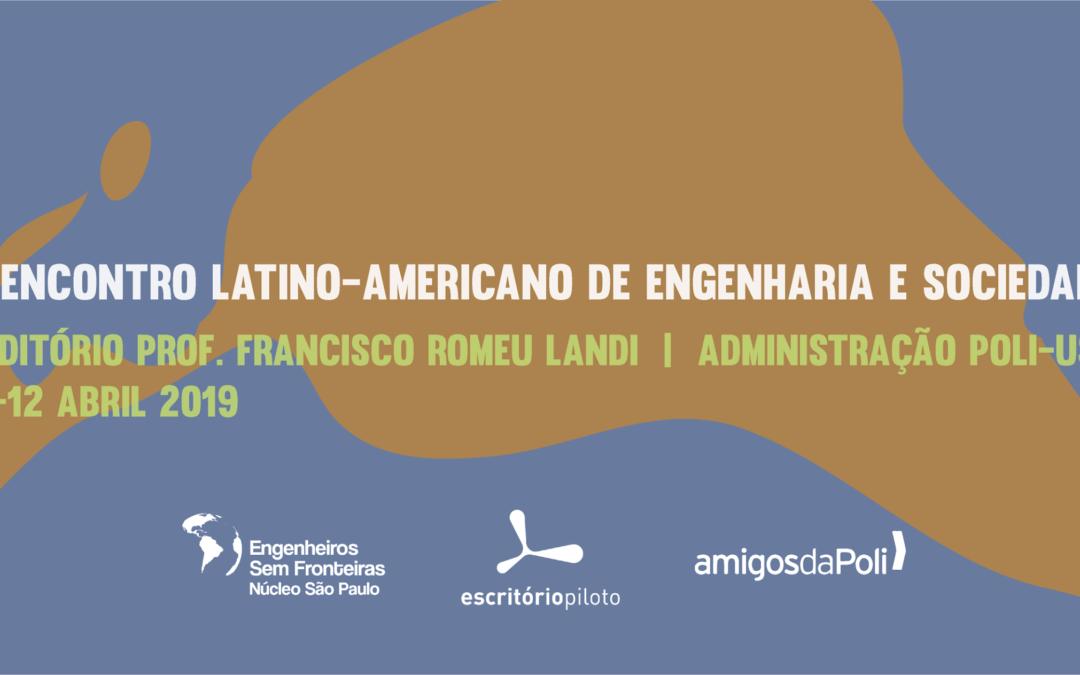 1º Encontro Latino-Americano de Engenharia e Sociedade | 10 a 12 de Abril 2018