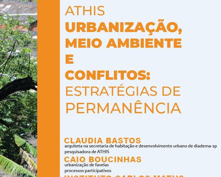 II Seminário ATHIS – Urbanização, Meio Ambiente e Conflitos: Estratégias de Permanência| 20 de Março 2019