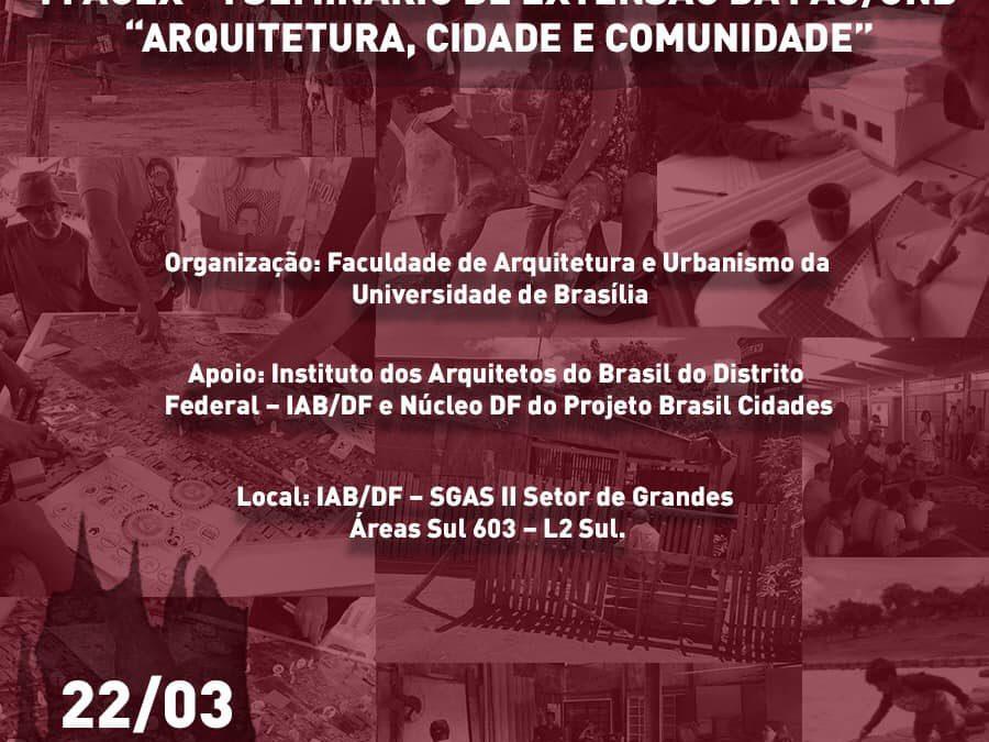 I FAUEX – I Seminário de Extensão da FAU/UNB| 22 de Março 2019